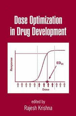 Dose Optimization in Drug Development edited by Rajesh Krishna