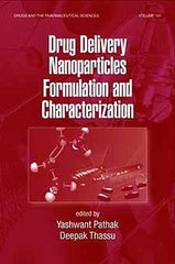 Drug Delivery Nanoparticles Formulation and Characterization Second Edition edited by Yashwant Pathak