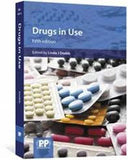 Drugs in Use : Case studies for pharmacists and prescribers Fifth edition