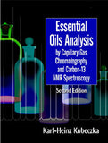 Essential Oils Analysis by Capillary Gas Chromatography and Carbon 13 NMR Spectroscopy Second Edition