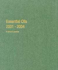 Essential Oils: 2001-2004, Vol.7   by Dr. Brian M. Lawrence