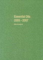 Essential Oils 2005-2007  , Vol 8   by Brian M. Lawrence