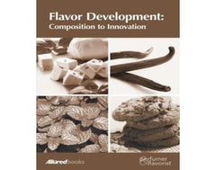 Flavor Development: Composition to Innovation  Complied by P & F