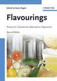Flavourings: Production, Composition, Applications, Regulations, 2nd Edition  By Herta Ziegler