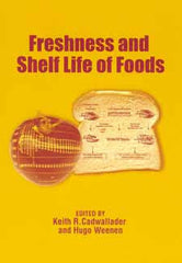 Freshness and Shelf Life of Foods edited by Keith R. Cadawallader and Hugo Weenen