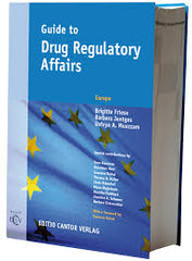 Guide to Drug Regulatory Affairs  Europe By Brigtte Friese, Barbara Jentges, Usfeya Muazzam