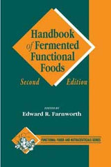 Handbook of Fermented Functional Foods Second edition edited by Edward R. Farnworth