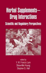 Herbal Supplements Drug Interactions Scientific and Regulatory Perspectives