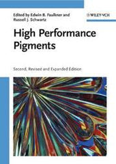 High Performance Pigments By Edwin B. Faulkner (Editor), Russell J. Schwartz