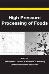 High Pressure Processing of Foods edited by Christopher J. Doona