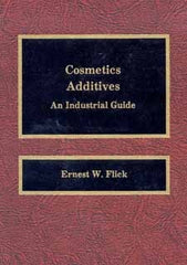 Cosmetics Additives : An Industrial Guide by Flick