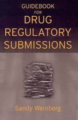 Guidebook for Drug Regulatory Submissions by Sandy Weinberg