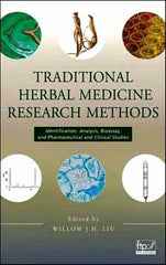 Traditional Herbal Medicine Research Methods Identification, Analysis, Bioassay, and Pharmaceutical and Clinical Studies