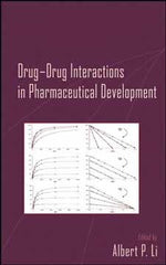 Drug-Drug Interactions in Pharmaceutical Development edited by Albert P. Li