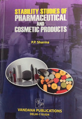 Stability studies of Pharmaceutical and cosmetic products by P.P. Sharma
