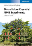 50 and More Essential NMR Experiments: A Detailed guide by Matthias Findeisen