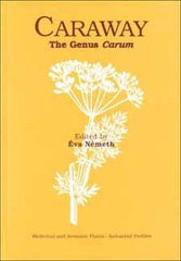 Caraway: The Genus Carum edited by Eva Németh