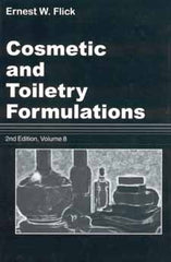 Cosmetic and Toiletry Formulations Volume 8 • Second Edition by Ernest W. Flick