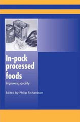 In-Pack Processed Foods Improving Quality edited by Philip Richardson