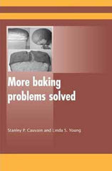 More Baking Problems Solved edited by Stanley Cauvain and Linda Young