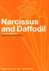Narcissus and Daffodil: The Genus Narcissus edited by Gordon R. Hanks
