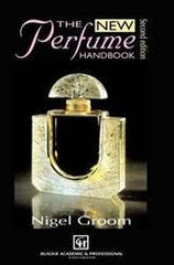 The New Perfume Handbook , 2nd ed. By Nigel Groom