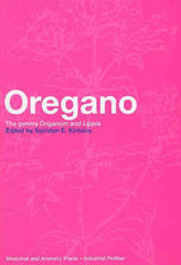 Oregano: The Genera Origanum and Lippia edited by Spiridon E. Kintzios