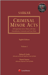 Sarkar's Criminal Minor Acts by Sarkar (Revised by Suhaas R Joshi & Namit Saxena)