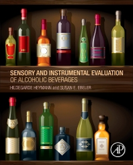 Sensory and Instrumental Evaluation of Alcoholic Beverages By Authors: Hildegarde Heymann Susan E. Ebeler