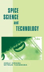 Spice Science and Technology edited by Kenji Hirasa