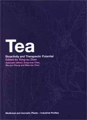 Tea Bioactivity and Therapeutic Potential edited by Yong-su Zhen