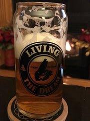"Beer Glass (""Living the Dream"" 20 Oz.)"