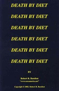 Death by Diet by Bob Barefoot - Medical Grade Nutrients