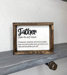 Father Definition (protector, teacher, encourager) / Father's Day