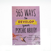 365 Ways to Develop Your Psychic Ability, Alexandria Chauran