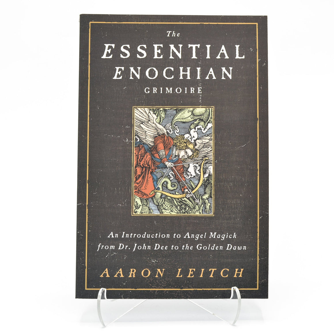 Essential Enochian Grimoire, The, Aaron Leitch