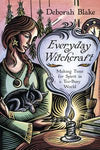 Everyday Witchcraft, Deborah Blake