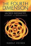 Fourth Dimension, The, Rudolf Steiner