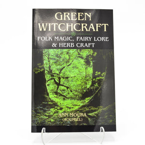 Green Witchcraft by Ann Moura