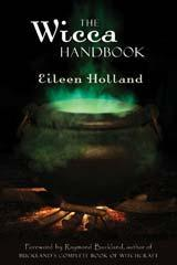 Wicca Handbook, The, Eileen Holland
