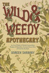 Wild And Weedy Apothecary, Doreen Shababy