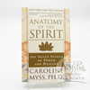 Anatomy Of The Spirit, Caroline Myss