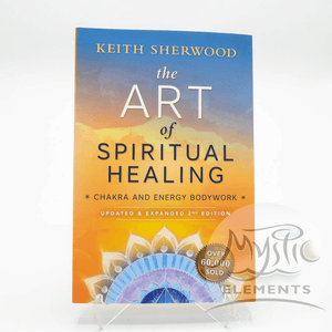 Art Of Spiritual Healing, The, Keith Sherwood