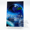 *Atlantis & Lemuria, Tom Moore
