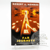 *Far Journeys, Robert Monroe