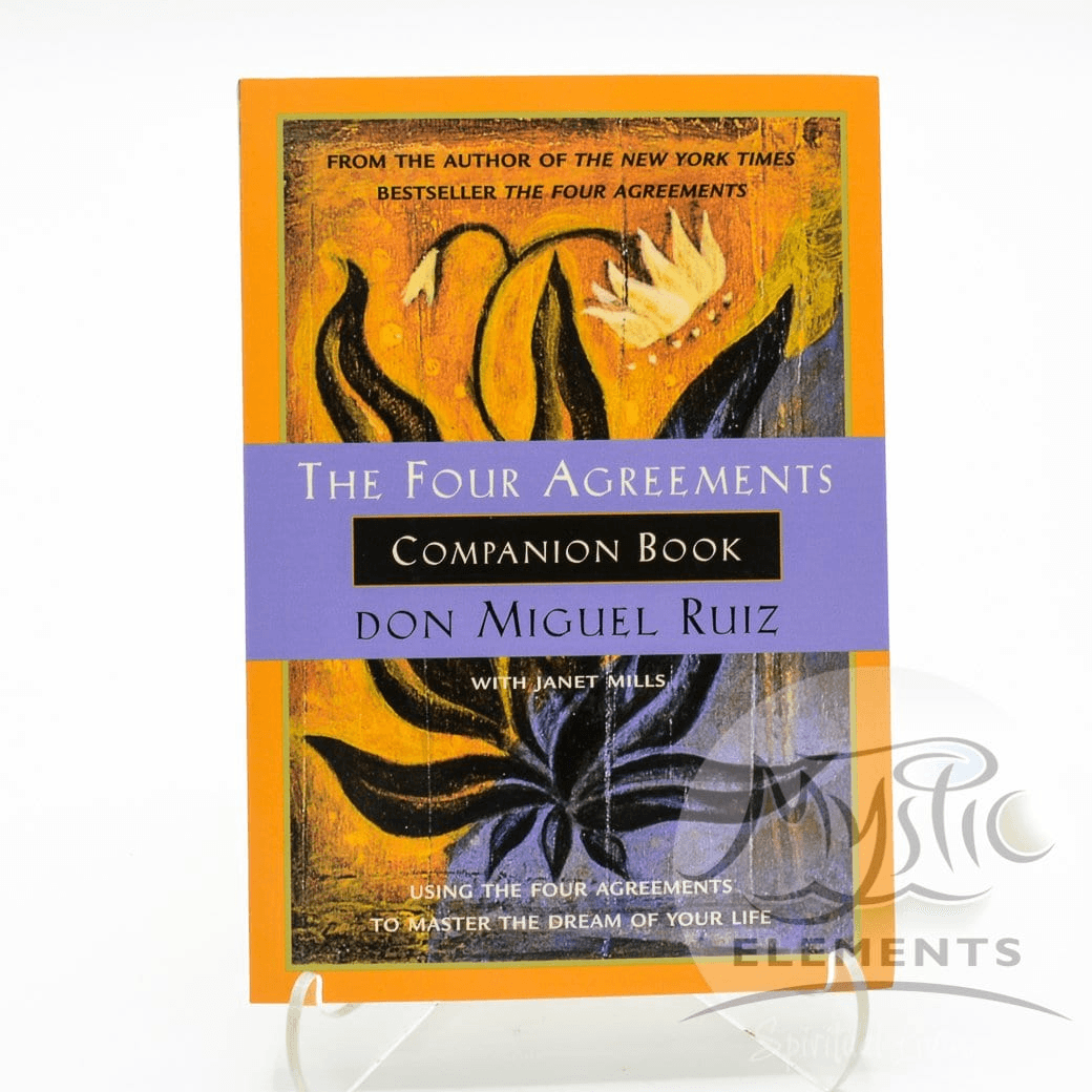 Four Agreements Companion Book The Don Miguel Ruiz Mystic Elements