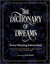 The Complete Dictionary of Dreams: Every Meaning Interpreted
