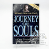 *Journey of Souls, Michael Newton