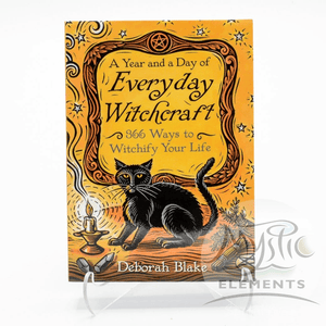 A Year and a Day of Everyday Witchcraft, Deborah Blake