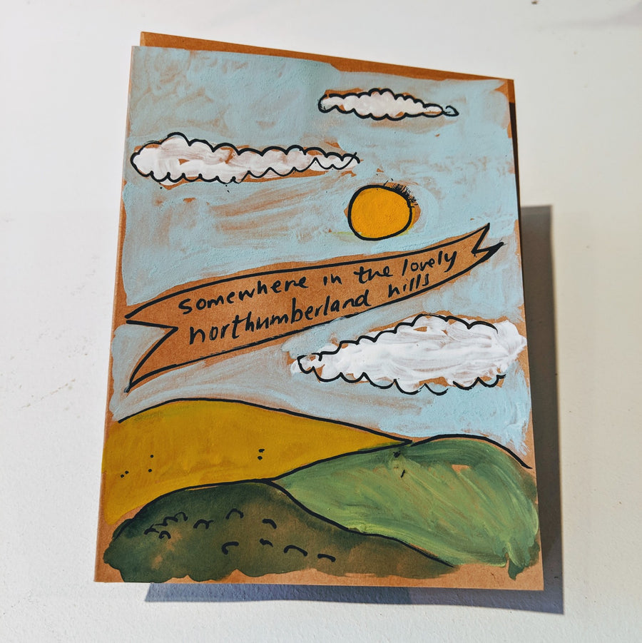 Somewhere in the Lovely Northumberland Hills Card